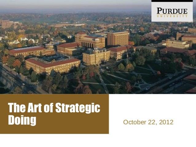The Art of StrategicDoing                  October 22, 2012