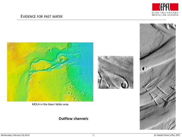EVIDENCE FOR PAST WATER  MOLA in the Kasei Valles area  Outflow channels  Wednesday, February 19, 2014  18  Dr Harold Clen...