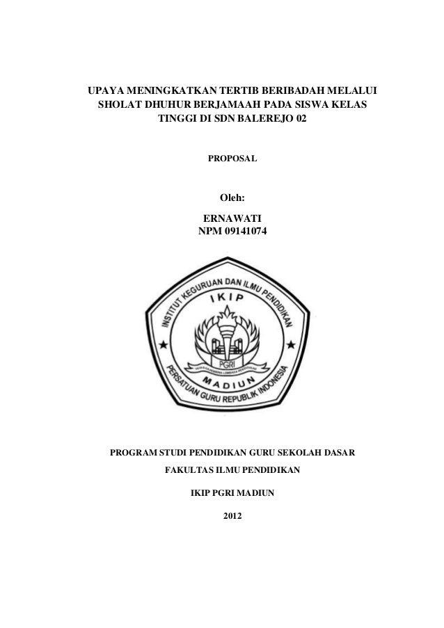 UPAYA MENINGKATKAN TERTIB BERIBADAH MELALUI SHOLAT DHUHUR BERJAMAAH PADA SISWA KELAS          TINGGI DI SDN BALEREJO 02   ...
