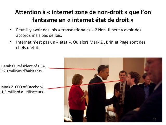 Attention à « internet zone de non-droit » que l'on fantasme en « internet état de droit » • Peut-il y avoir des lois « tr...