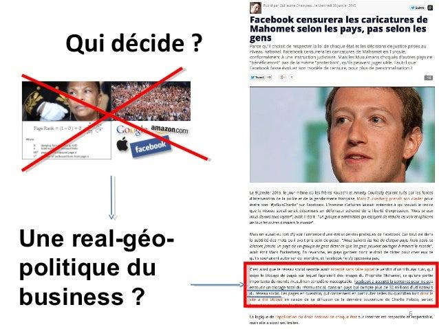 Qui décide ? Une real-géo- politique du business ? 6