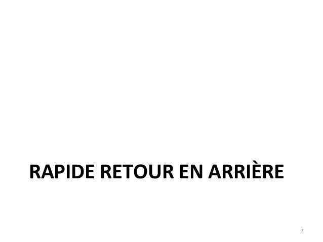 RAPIDE RETOUR EN ARRIÈRE 7