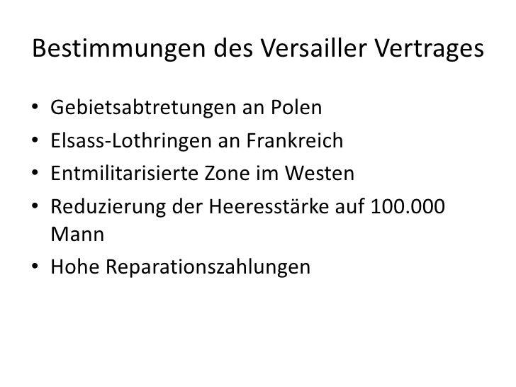 Bestimmungen des Versailler Vertrages<br />Gebietsabtretungen an Polen<br />Elsass-Lothringen an Frankreich<br />Entmilita...