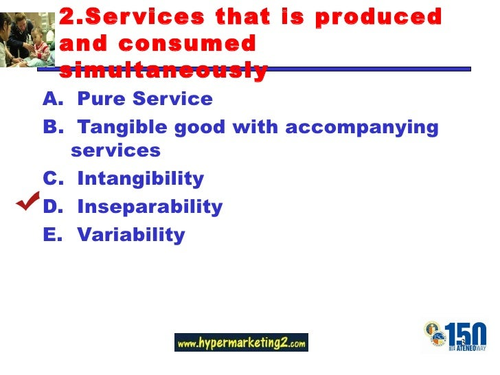 tangible good with accompanying services Tangible good, it is impossible to  from the technology, and from other services and accompanying goods most  services, characteristics and definitions.