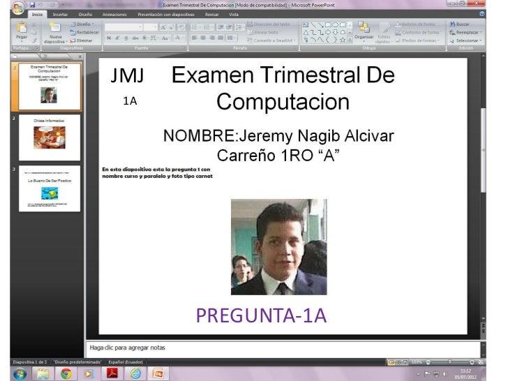 JMJ 1A      PREGUNTA-1A