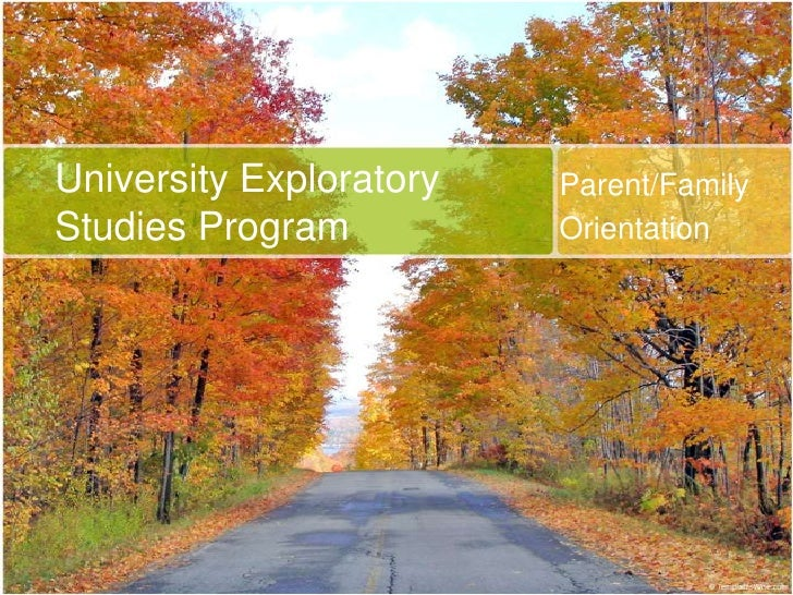 Parent/Family<br />Orientation<br />University Exploratory Studies Program<br />