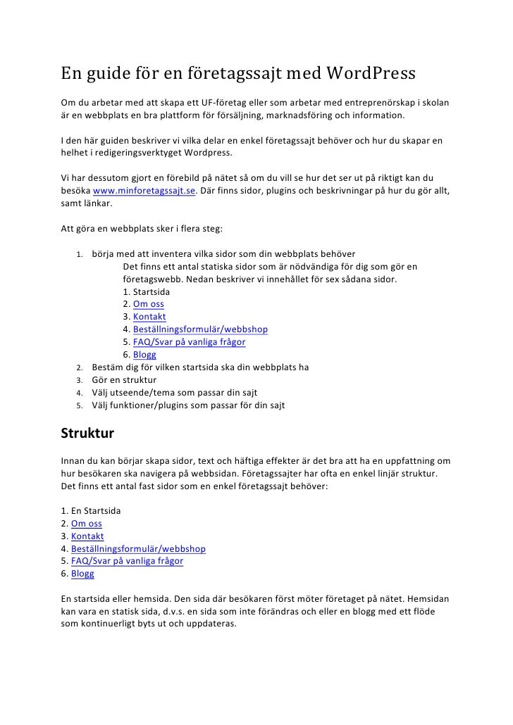 En guide för en företagssajt med WordPress         Om du arbetar med att skapa ett UF-‐före...