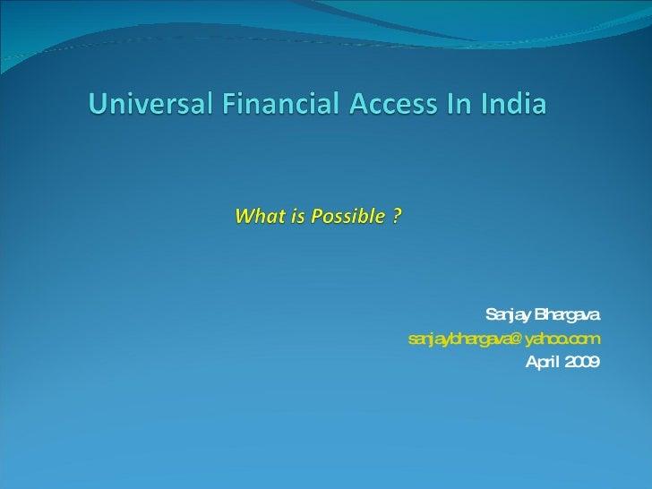 Sanjay Bhargava [email_address] April 2009