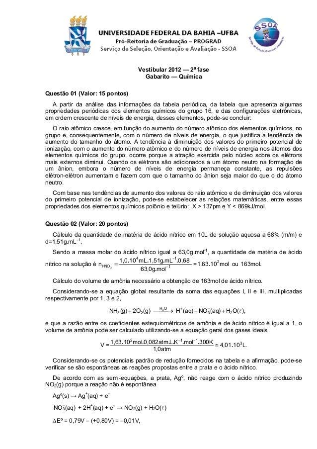 Vestibular 2012 — 2a fase                                       Gabarito — QuímicaQuestão 01 (Valor: 15 pontos)   A partir...