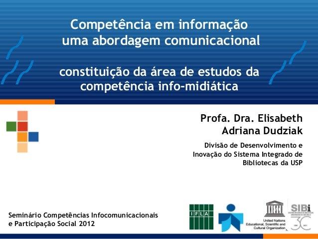 Competência em informação              uma abordagem comunicacional              constituição da área de estudos da       ...