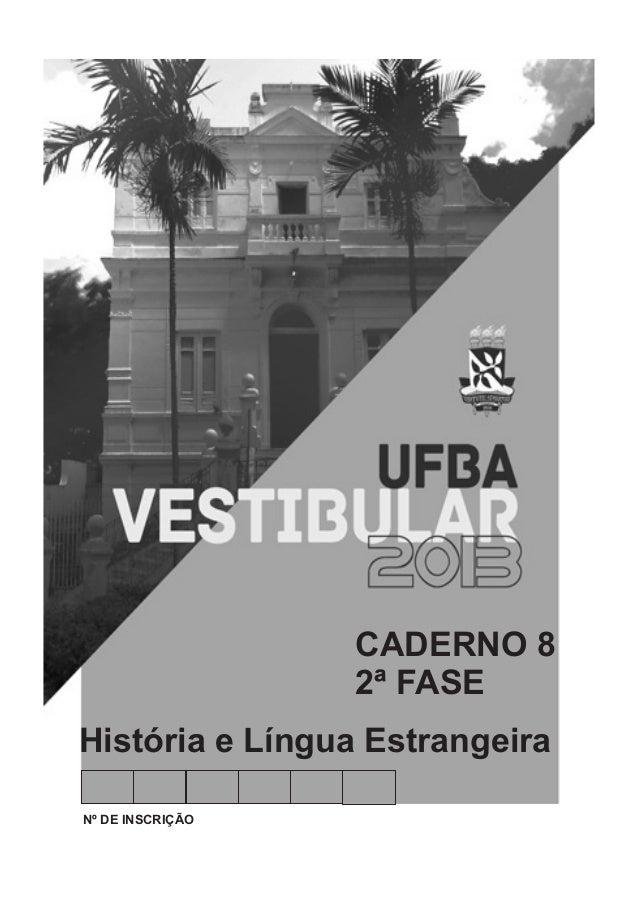 CADERNO 8                  2ª FASEHistória e Língua EstrangeiraNº DE INSCRIÇÃO