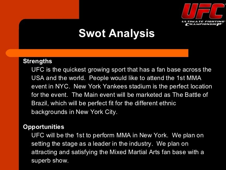 swot ufc Swot analysis of adidas – adidas swot analysis retrieved february 11,  adidas swot analysis ufc and the marketing fight recent comments archives.