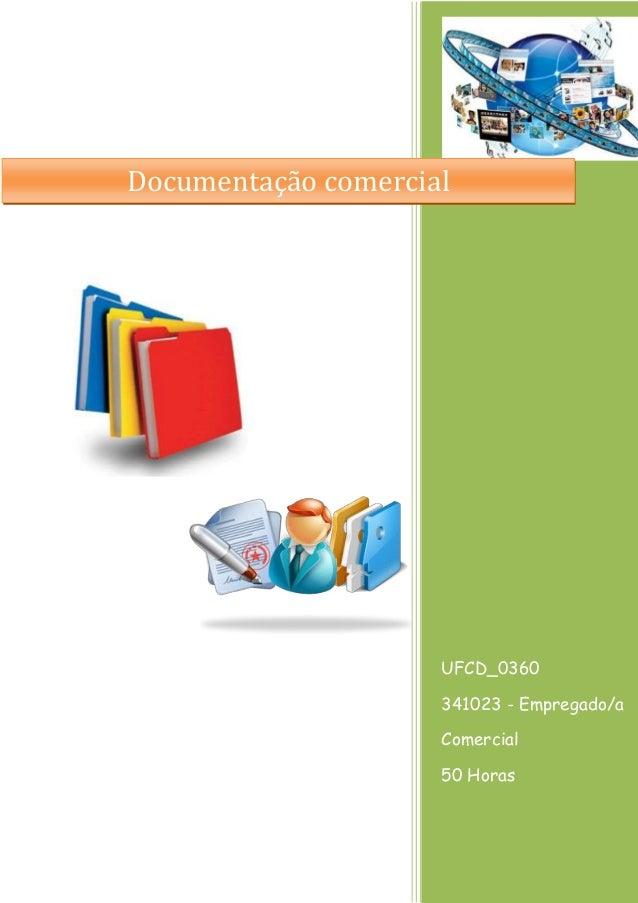 UFCD_0360  341023 - Empregado/a Comercial  50 Horas  Documentação comercial