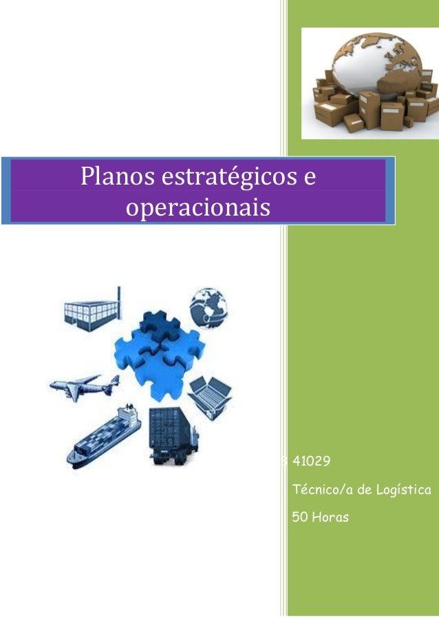 FCD 0477  3 41029  Técnico/a de Logística  50 Horas Planos estratégicos e operacionais
