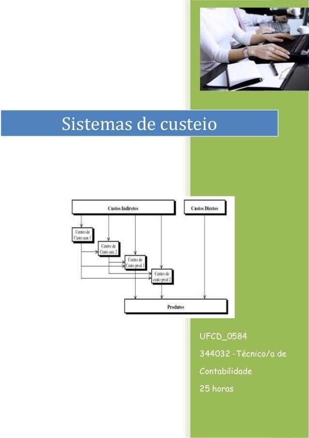 EFA NS - CURSO TÉCNICAS ADMINISTRATIVAS  UFCD_0584  344032 -Técnico/a de Contabilidade  25 horas  Sistemas de custeio
