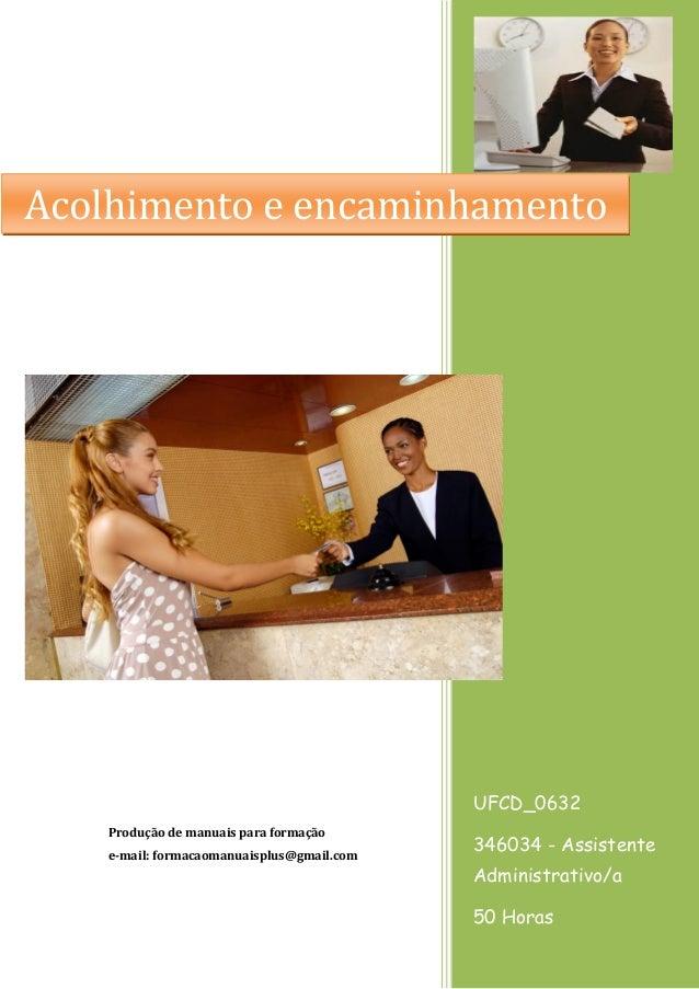 UFCD_0632 346034 - Assistente Administrativo/a 50 Horas Produção de manuais para formação e-mail: formacaomanuaisplus@gmai...