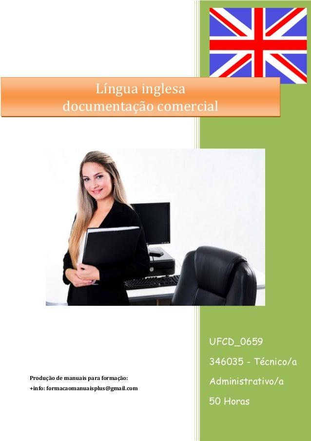 UFCD_0659 346035 - Técnico/a Administrativo/a 50 Horas Produção de manuais para formação: +info: formacaomanuaisplus@gmail...