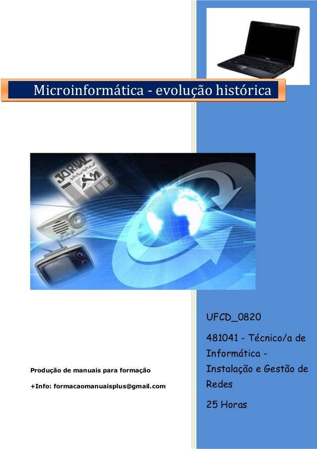 UFCD_0820 481041 - Técnico/a de Informática - Instalação e Gestão de Redes 25 Horas Produção de manuais para formação +Inf...