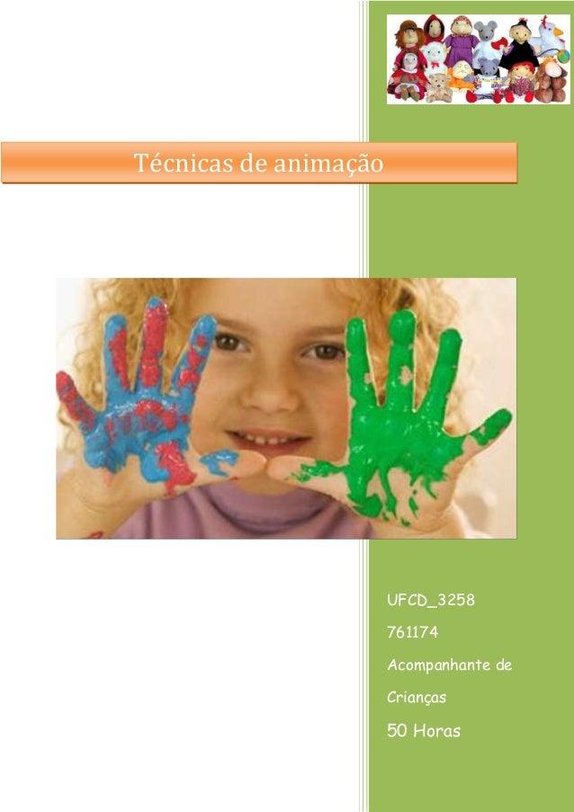 UFCD_3258  761174  Acompanhante de Crianças  50 Horas  Técnicas de animação