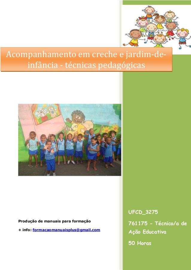 UFCD_3275 761175 - Técnico/a de Ação Educativa 50 Horas Produção de manuais para formação + info: formacaomanuaisplus@gmai...
