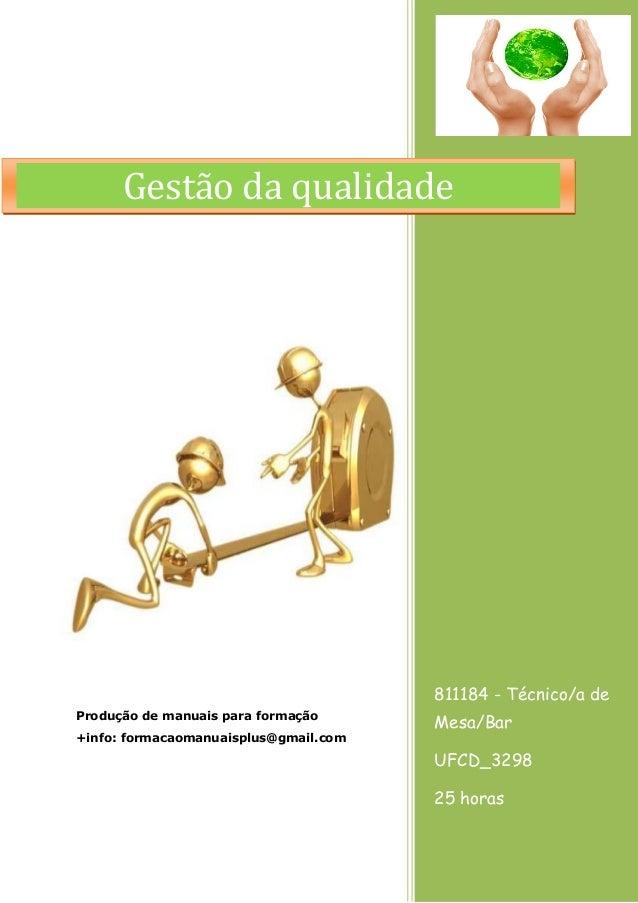 811184 - Técnico/a de Mesa/Bar UFCD_3298 25 horas Produção de manuais para formação +info: formacaomanuaisplus@gmail.com G...