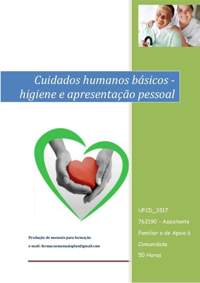 Página 1 [Ano] Produção de manuais para formação e-mail: formacaomanuaisplus@gmail.com UFCD_3517 762190 - Assistente Famil...