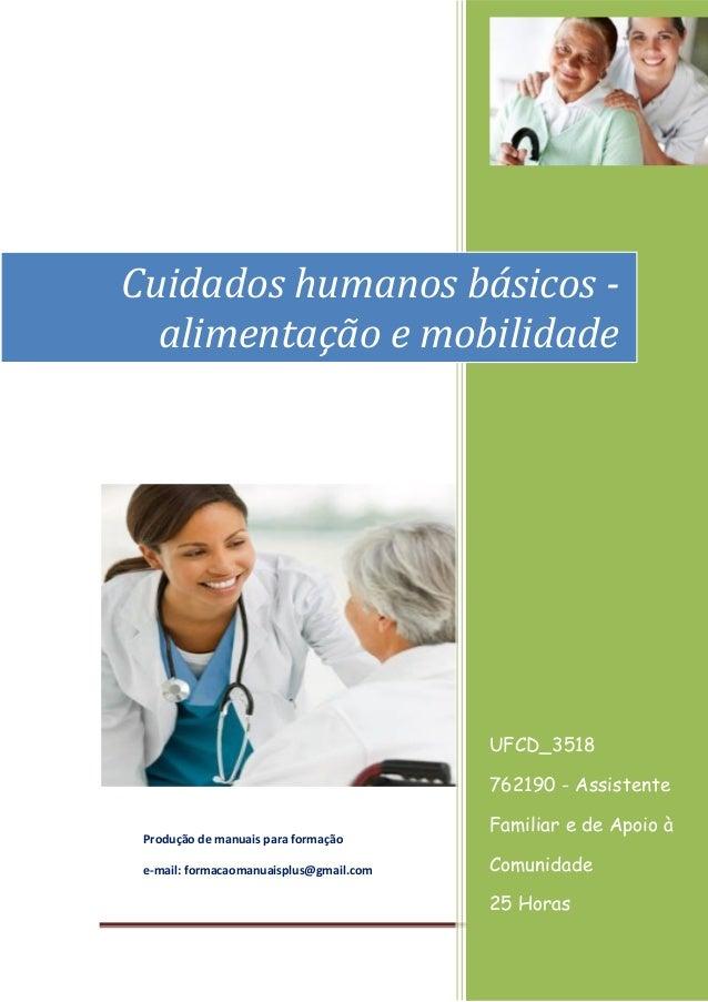 Página 1 [Ano] Produção de manuais para formação e-mail: formacaomanuaisplus@gmail.com UFCD_3518 762190 - Assistente Famil...