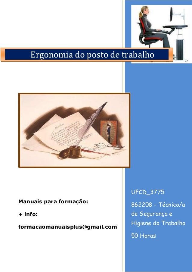 Ergonomia do posto de trabalho  UFCD_3775 Manuais para formação:  862208 - Técnico/a  + info:  de Segurança e  formacaoman...