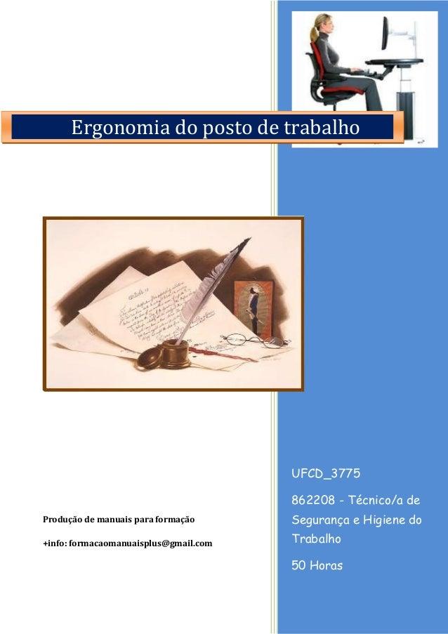 UFCD_3775 862208 - Técnico/a de Segurança e Higiene do Trabalho 50 Horas Produção de manuais para formação +info: formacao...