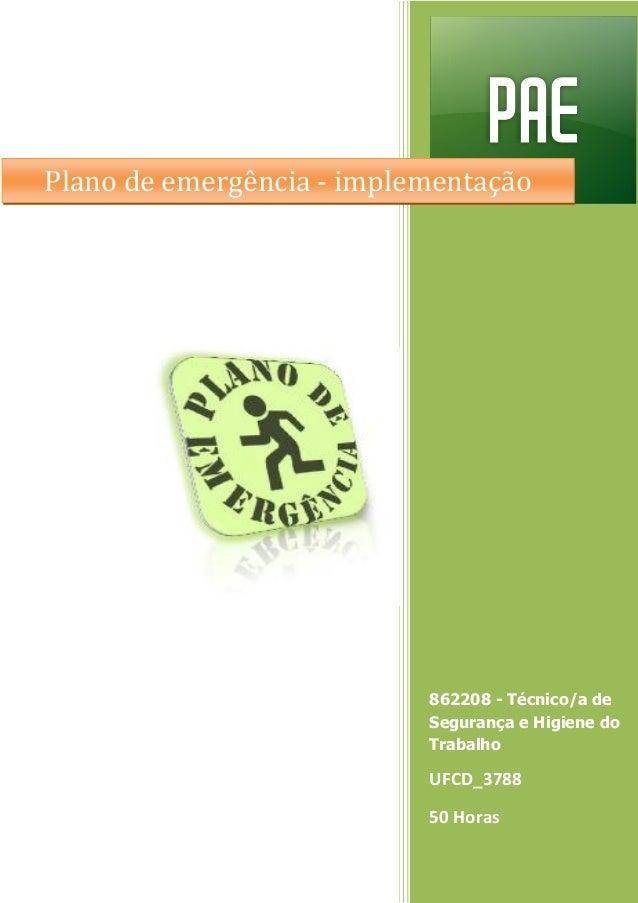 862208 - Técnico/a de Segurança e Higiene do Trabalho UFCD_3788 50 Horas Plano de emergência - implementação