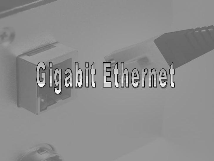 Gigabit Ethernet