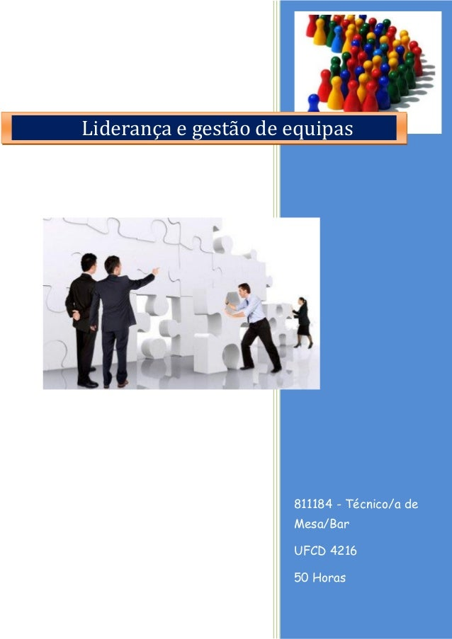 811184 - Técnico/a de Mesa/Bar  UFCD 4216  50 Horas  Liderança e gestão de equipas
