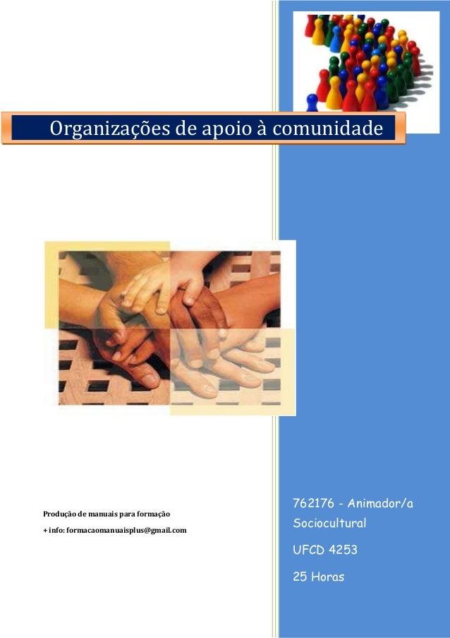 762176 - Animador/a Sociocultural UFCD 4253 25 Horas Produção de manuais para formação + info: formacaomanuaisplus@gmail.c...