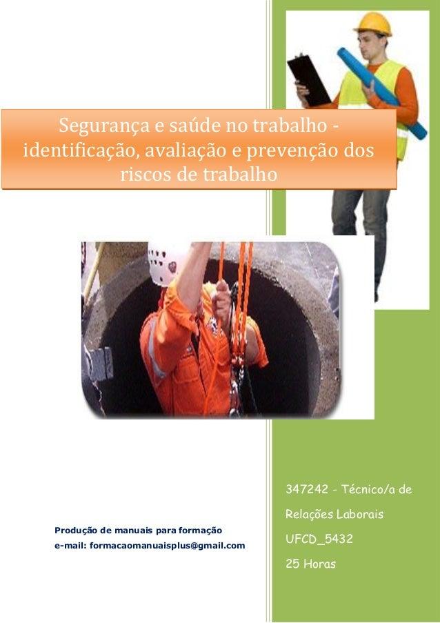 347242 - Técnico/a de Relações Laborais UFCD_5432 25 Horas Produção de manuais para formação e-mail: formacaomanuaisplus@g...