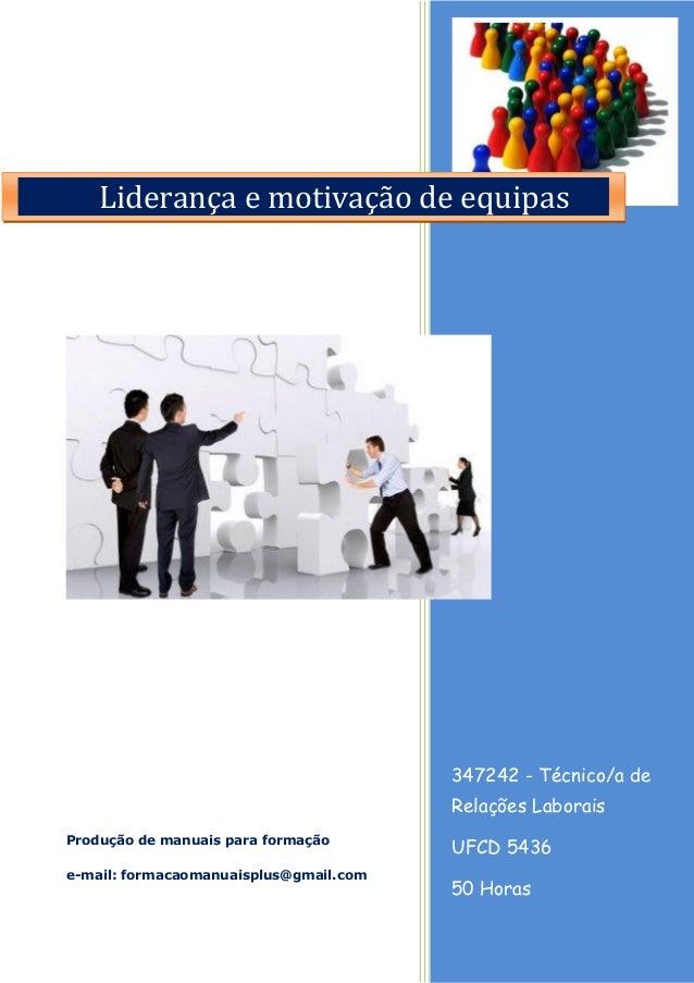 347242 - Técnico/a de Relações Laborais UFCD 5436 50 Horas Produção de manuais para formação e-mail: formacaomanuaisplus@g...