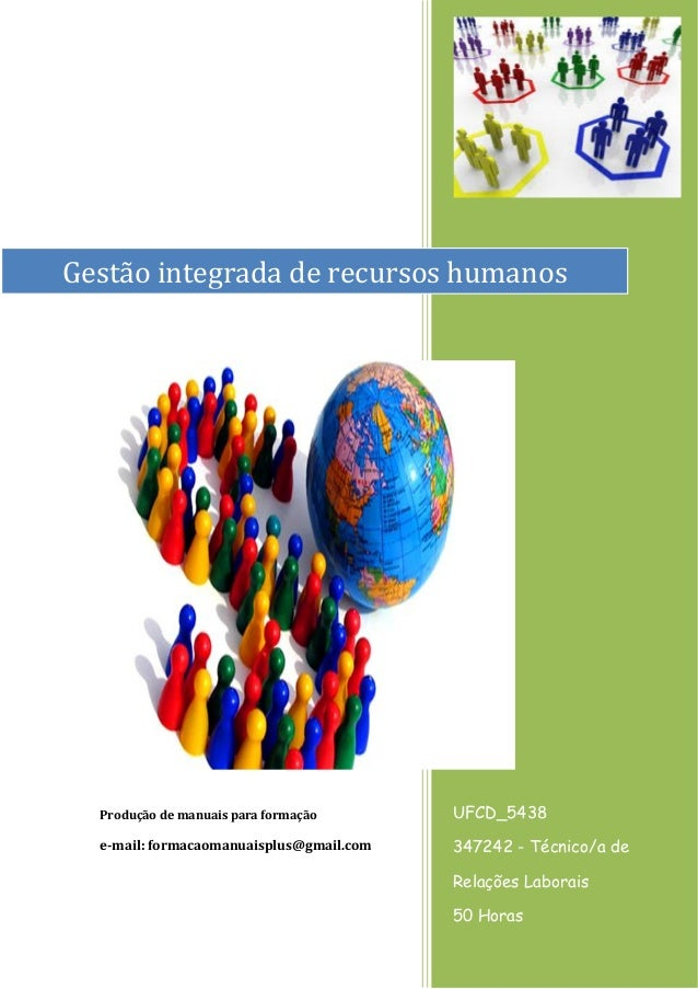 Produção de manuais para formação  e-mail: formacaomanuaisplus@gmail.com  UFCD_5438  347242 - Técnico/a de Relações Labora...
