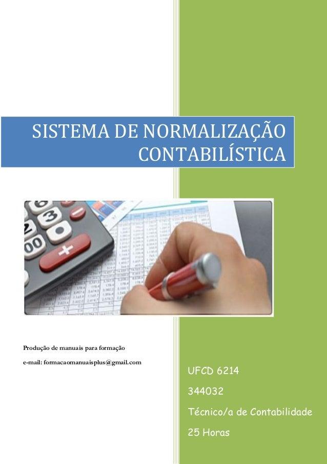 P  Produção de manuais para formação  e-mail: formacaomanuaisplus@gmail.com  UFCD 6214  344032  Técnico/a de Contabilidade...