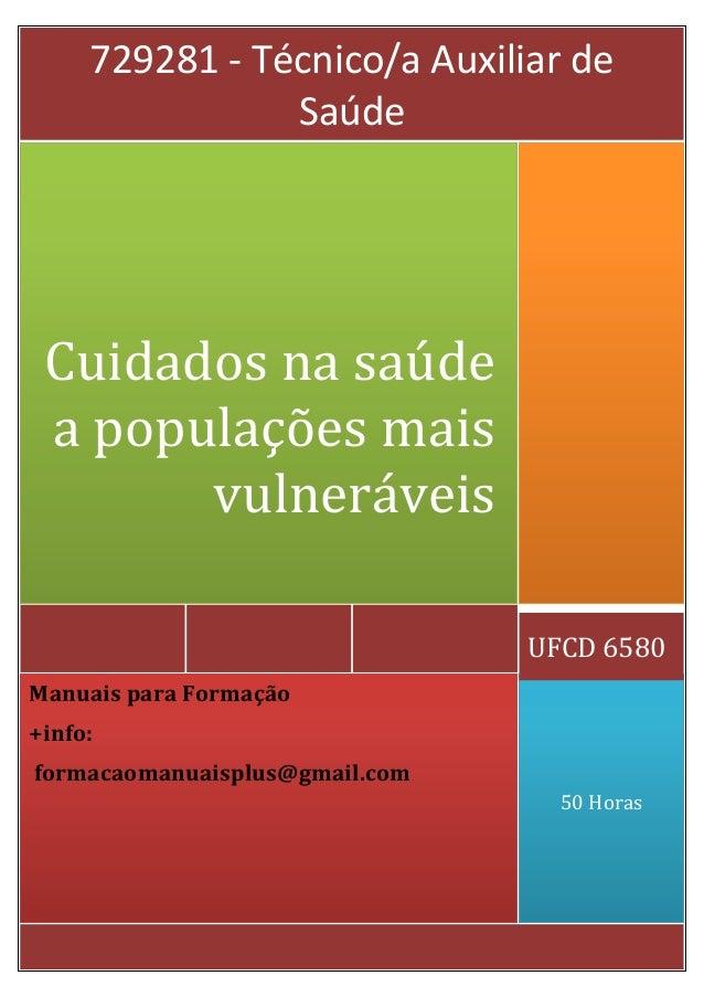 729281 - Técnico/a Auxiliar de Saúde  Cuidados na saúde a populações mais vulneráveis UFCD 6580 Manuais para Formação +inf...
