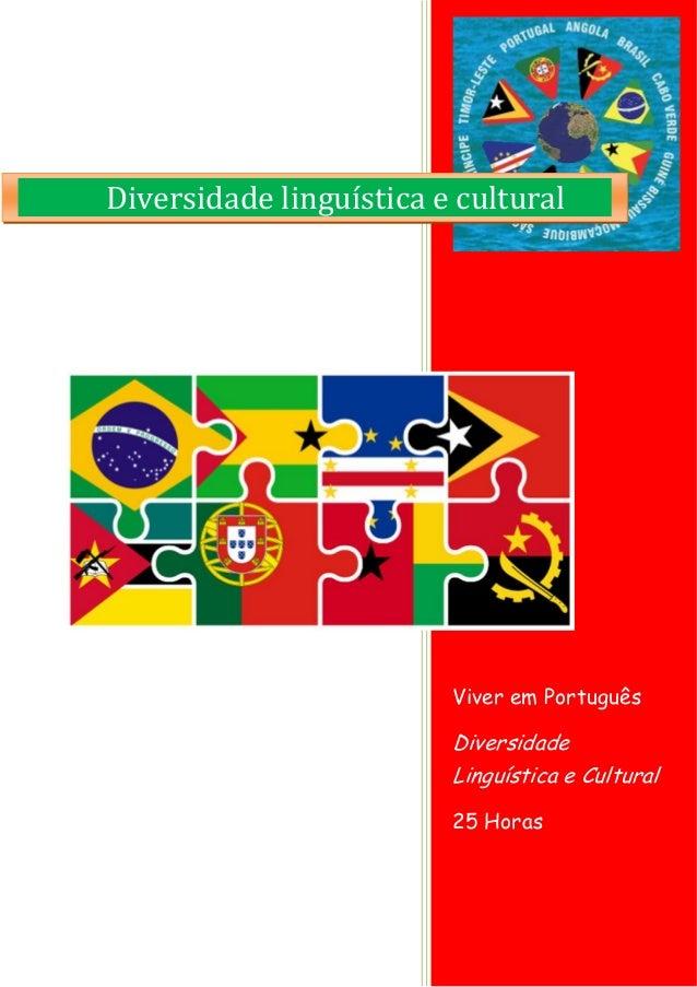 Viver em Português Diversidade Linguística e Cultural 25 Horas Diversidade linguística e cultural