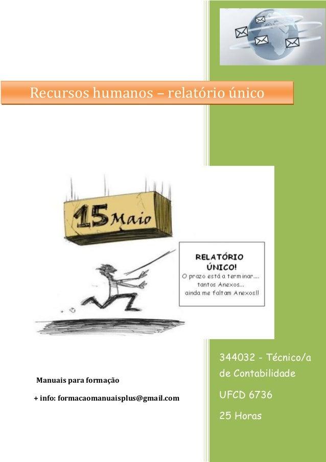 Recursos humanos – relatório único  344032 - Técnico/a Manuais para formação + info: formacaomanuaisplus@gmail.com  de Con...