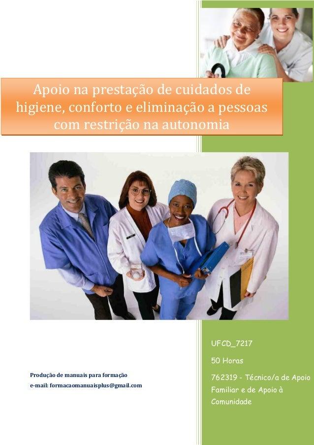 UFCD_7217 50 Horas 762319 - Técnico/a de Apoio Familiar e de Apoio à Comunidade Produção de manuais para formação e-mail: ...