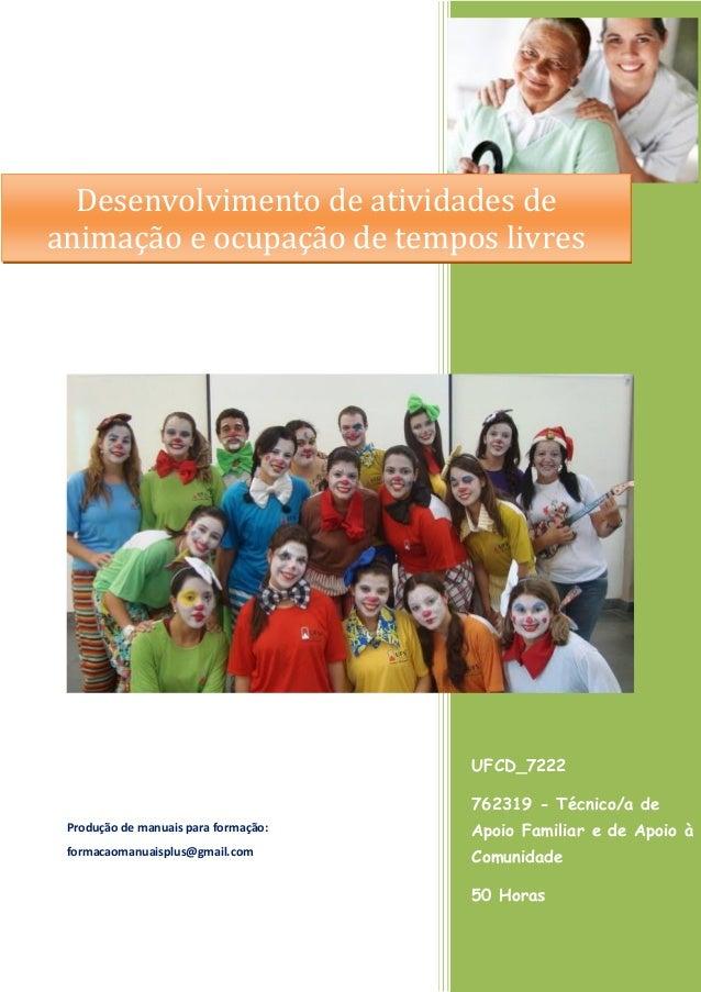 UFCD_7222 762319 - Técnico/a de Apoio Familiar e de Apoio à Comunidade 50 Horas 762191 Produção de manuais para formação: ...