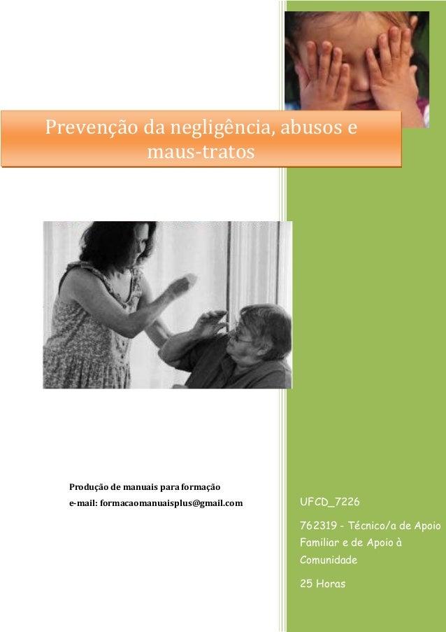 UFCD_7226  762319 - Técnico/a de Apoio Familiar e de Apoio à Comunidade  25 Horas  Produção de manuais para formação  e-ma...