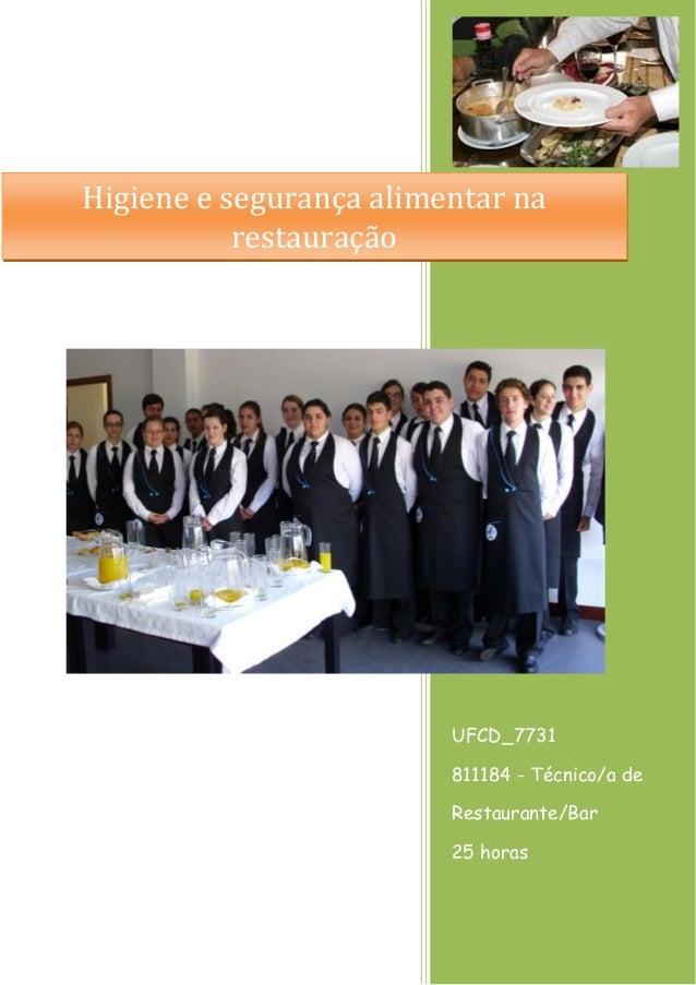UFCD_7731  811184 - Técnico/a de Restaurante/Bar  25 horas  Higiene e segurança alimentar na restauração