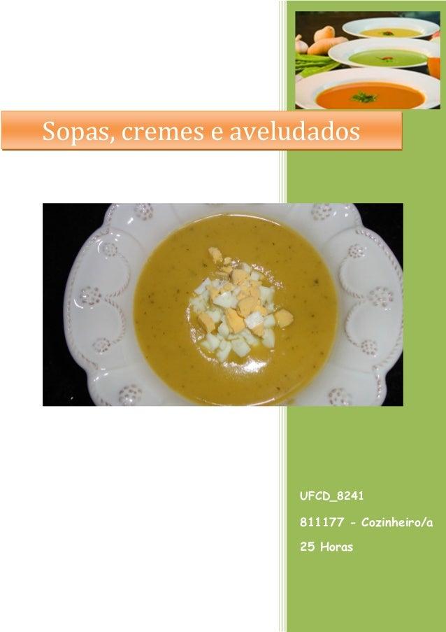 UFCD_8241 811177 - Cozinheiro/a 25 Horas Sopas, cremes e aveludados