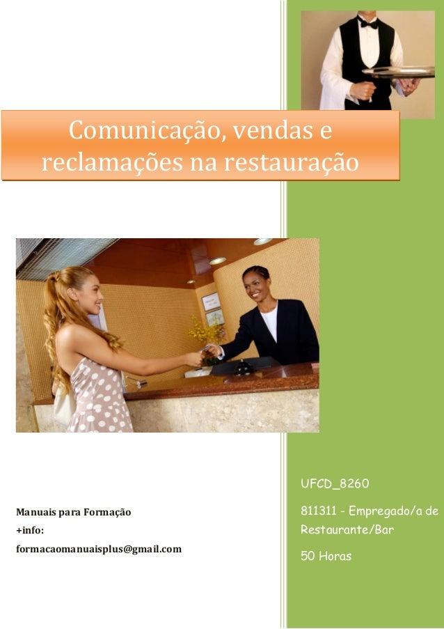 Comunicação, vendas e reclamações na restauração  UFCD_8260 Manuais para Formação  811311 - Empregado/a de  +info:  Restau...