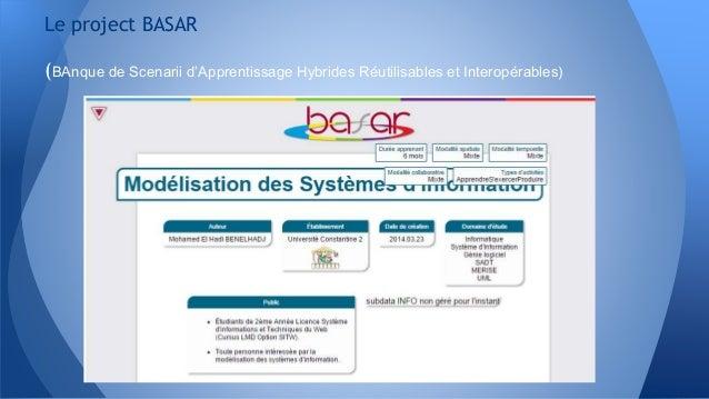 Le project BASAR (BAnque de Scenarii d'Apprentissage Hybrides Réutilisables et Interopérables)