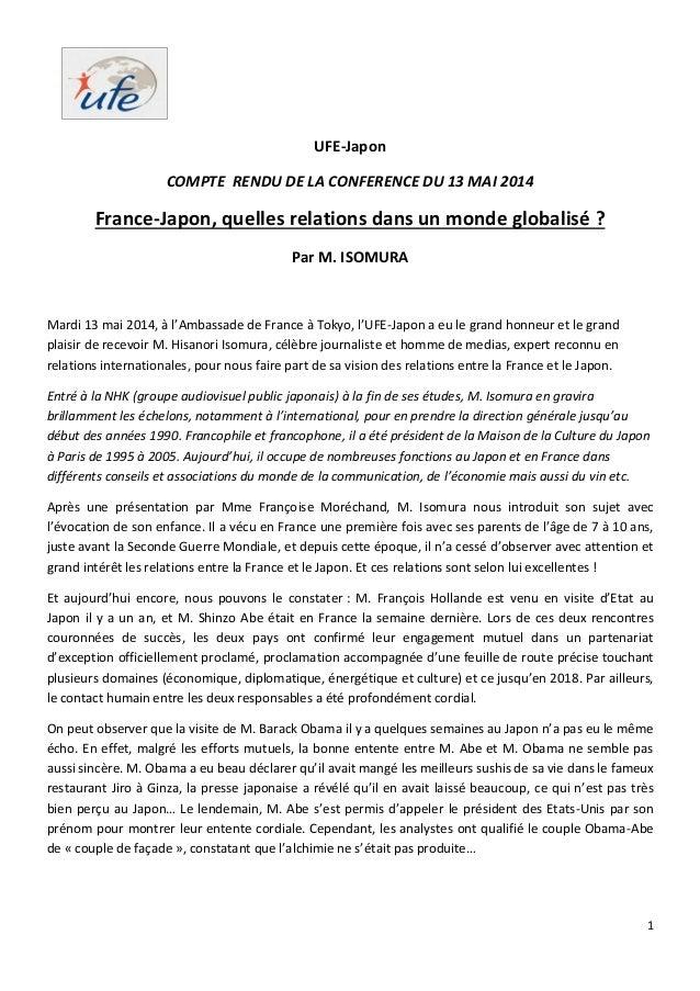 1 UFE-Japon COMPTE RENDU DE LA CONFERENCE DU 13 MAI 2014 France-Japon, quelles relations dans un monde globalisé ? Par M. ...