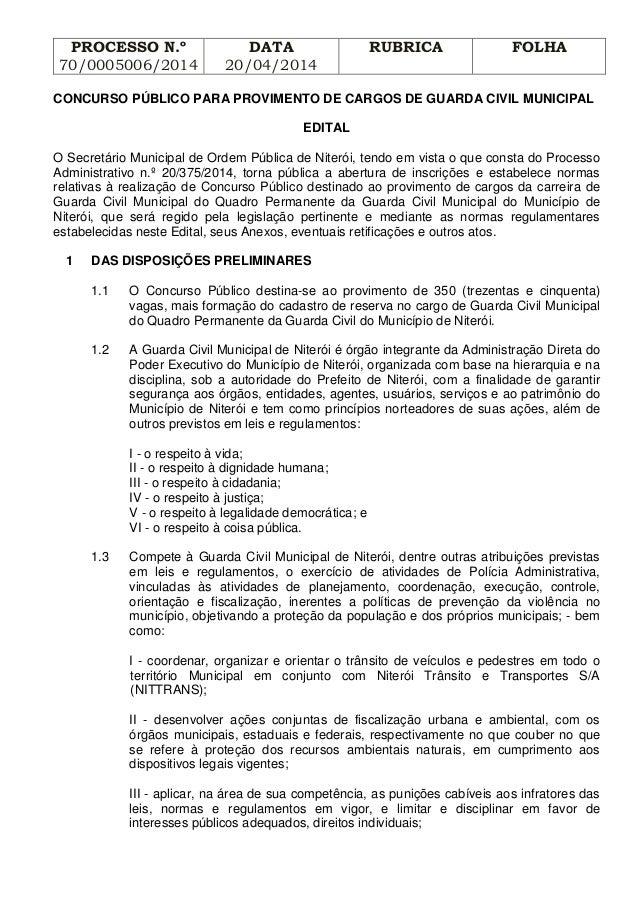PROCESSO N.º 70/0005006/2014 DATA 20/04/2014 RUBRICA FOLHA CONCURSO PÚBLICO PARA PROVIMENTO DE CARGOS DE GUARDA CIVIL MUNI...
