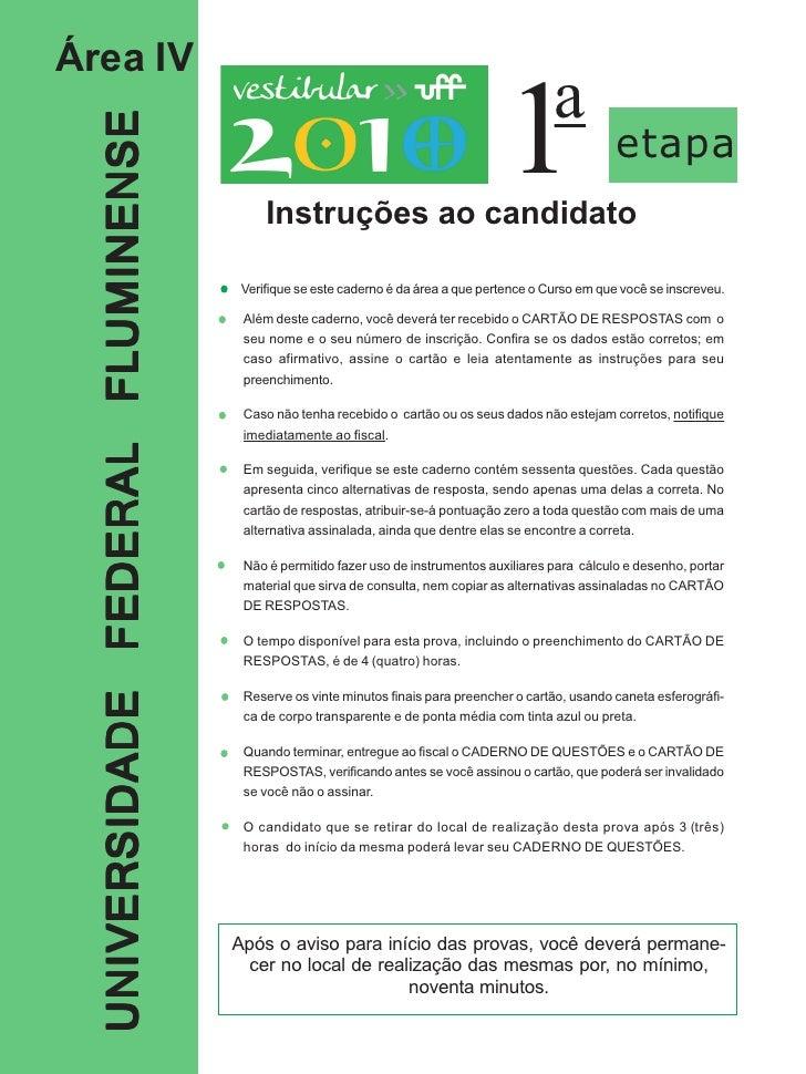 Área IV  UNIVERSIDADE FEDERAL FLUMINENSE                                         Instruções ao candidato                  ...
